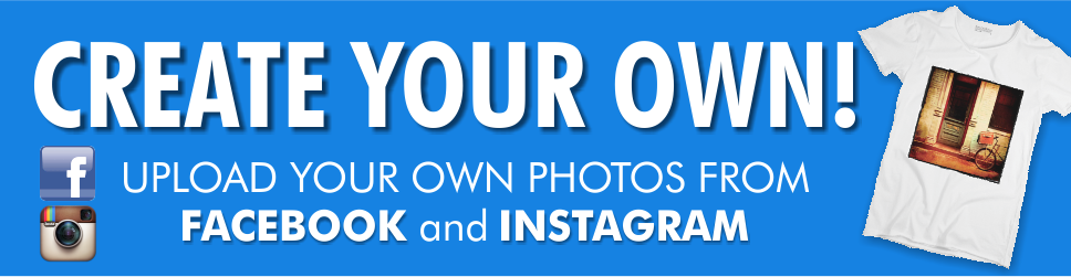 Create your own - Upload your own photos from Facebook and Instagram
